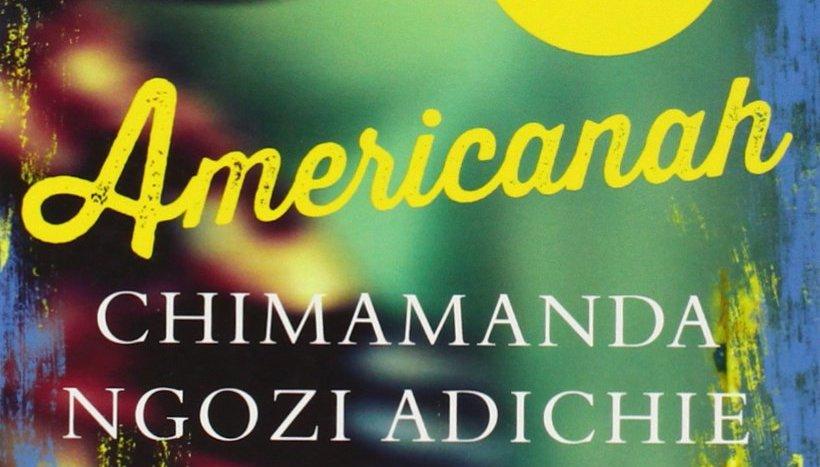 Writer S Book Review Americanah By Chimamanda Ngozi Adichie Wine Rum