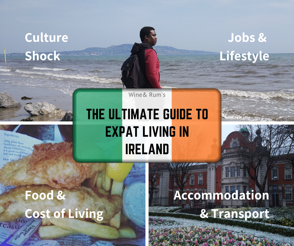 The Ultimate Guide to Expat Living in Ireland: Rent, Jobs & Cost of Living